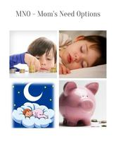 MNO - Mom's Need Options