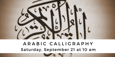 Arabic Calligraphy Tickets, Sat, Sep 21, 2019 at 10:00 AM