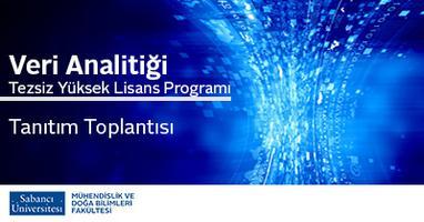 Veri Analitiği Tezsiz Yüksek Lisans Programı Tanıtım...
