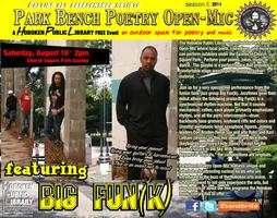 Park Bench Open Mic Featuring Big Fun(k)