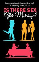 """""""Is There Sex After Marriage?"""" (Comedy)"""