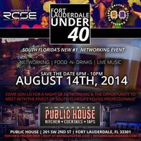Fort Lauderdale Under 40 @ PUBLIC HOUSE