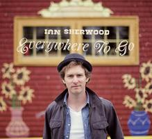 "Ian Sherwood ""Everywhere To Go"" CD release concert"