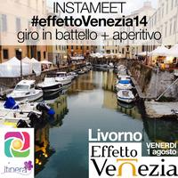 #INSTAMEET [ Venerdì 1 agosto ] Effetto Venezia a...