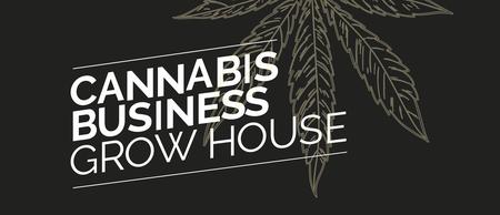 Cannabis Business Grow House