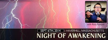 Haverhill, Massachusetts: Night of Awakening with Rob...
