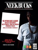 Neek Bucks Birthday Cookout/Showcase: Sponsored by...