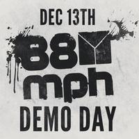 88mph Demo Day 2012