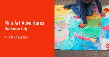 Mini Art Adventures | The Human Body