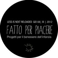 WORKSHOP FATTO PER PIACERE | Less is Next Reloaded |...
