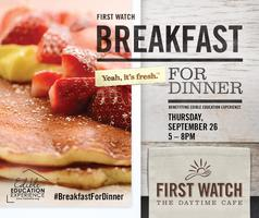 First Watch Breakfast-for-Dinner benefitting Edible...