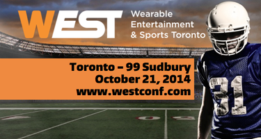 WEST: Wearable Entertainment & Sports Toronto