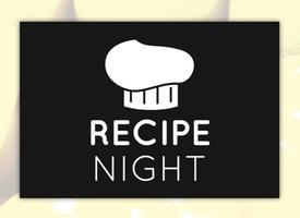 Recipe Night Celebration