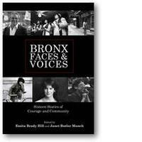 Celebration Bronx Faces & Voices: Sixteen Stories of...