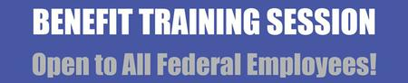 Federal Retirement Benefits Training Session