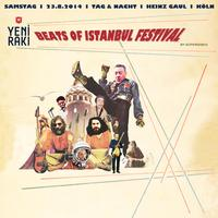 YENI RAKI BEATS OF ISTANBUL FESTIVAL