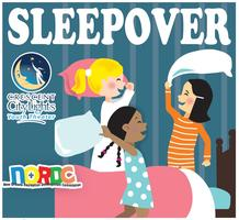 Sleepover, August 15, 2014 Friday @ 7:30 pm