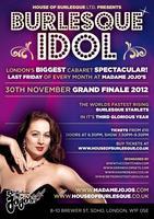 Burlesque Idol GRAND FINALE! Nov 30th 2012