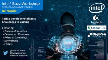 Intel® Buzz Workshop for Game Developers Seattle: Be...