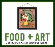 FOOD+ART: A culinary artwalk in Downtown Halifax