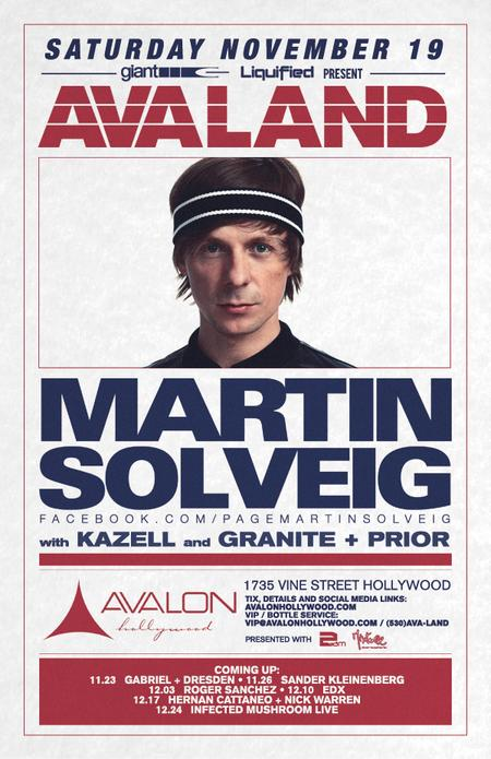 Avaland featuring Martin Solveig, Kazell, Granite +...