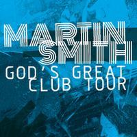 Martin Smith - God's Great Club Tour - Ipswich, St....