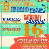 The Plaza Church Back To School Neighborhood Celebratio...