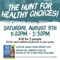 The Hunt for Healthy Choices