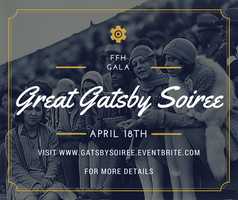 """Great Gatsby Soiree"" Annual F.F.H. Gala-Fundraising..."