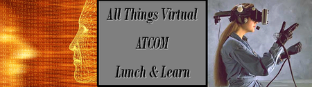 "ATCOM's ""All things Virtual"" Lunch & Learn RTP/ Dec..."