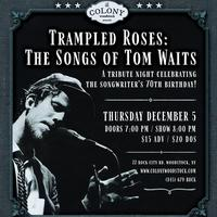 Trampled Roses: The Songs of Tom Waits