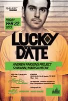Lucky Date @ Kingdom [02.22]