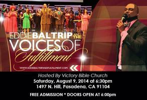 Eddie Baltrip & The Voices Of Fulfillment Gospel...