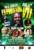 NOLA COMEDY EXPLOSION VII Hosted by: Comedian Mario P