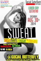 "Labor Day Weekend '14 ""Sweat: Soca Meets Reggae..."