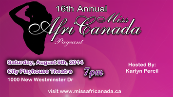 16th Annual Miss AfriCanada Pageant