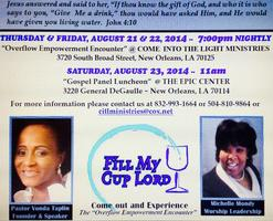 "Fill My Cup O'Lord John 4:10 ""The Overflow Empowerment..."