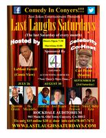 Last Laughs Saturdays Comedy Show (August 3Oth)...