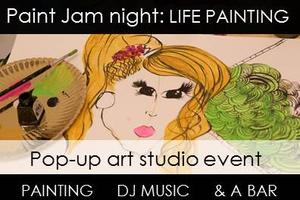 Paint Jam Night 'LIFE PAINTING' - a POP-UP social...