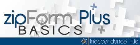 ZipForm Plus Basics - San Antonio