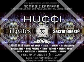 CAMP ? presents NOMADIC CARAVAN ft HUCCI, ILL GATES,...