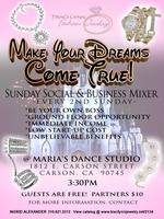 """Make Your Dreams Come True"" Sunday Social & Business..."