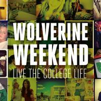 January Wolverine Weekend