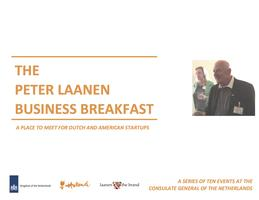 The Peter Laanen Business Breakfast Series Presents:...