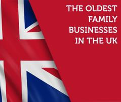 The Oldest Family Businesses in the South West