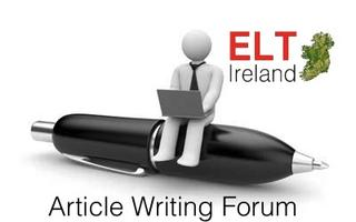 The ELT Ireland Article Writing Forum