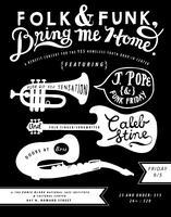 Folk & Funk, Bring Me Home.