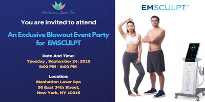 ‼️ An Exclusive Blowout Event Party for EmSculpt®!