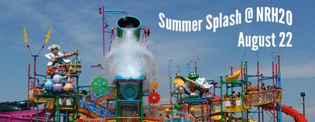 Summer Splash @ NRH2O