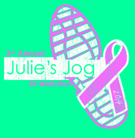 3rd Annual Julie's Jog 5K Walk/Run
